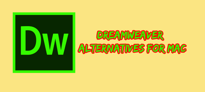 8 Dreamweaver Alternatives for Mac