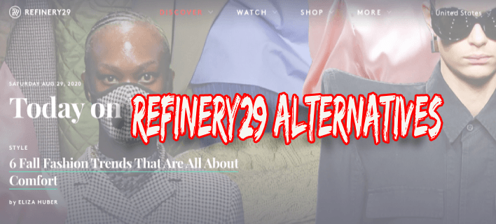 Top 10 Sites Like Refinery29