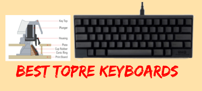 Top 7 Best Topre Keyboards {Topre Switch} – 2020