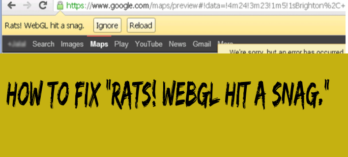 "What is ""WebGL hit a snag""? How to fix?"